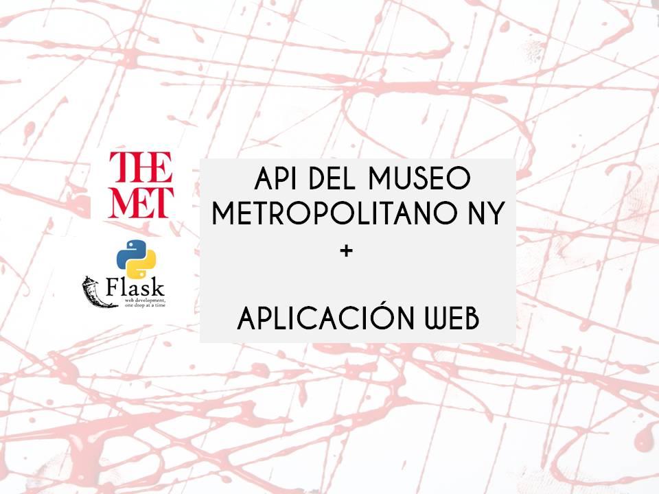 Construye una Aplicación web para visualizar obras de arte del Metropolitan
